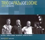 Trio Da Paz and Joe Locke - Live at Jazzbaltica