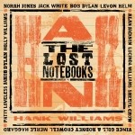 The Lost Notebooks Of Hank Williams  +CD