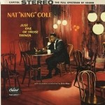 NAT KING COLE - Just One of Those Things